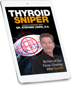 'Thyroid Sniper' by Dr. Stephen Lewis, D.C.